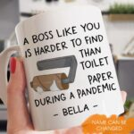 A Boss Like You Is Harder To Find Than Toilet Paper During A Pandemic Personalized Coffee Mug