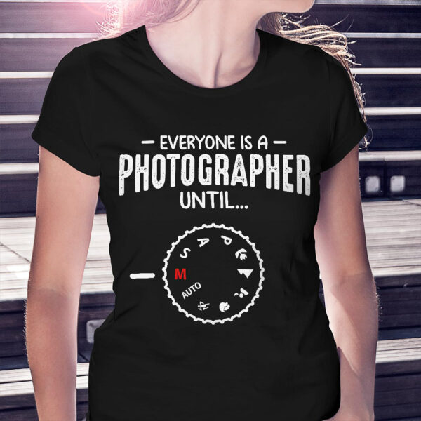 Everyone Is A Photographer Until..