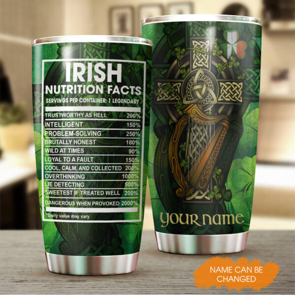 Irish Nutrition Facts ST. Patrick s Day Gift Personalized Stainless Steel Tumbler YZH0102003