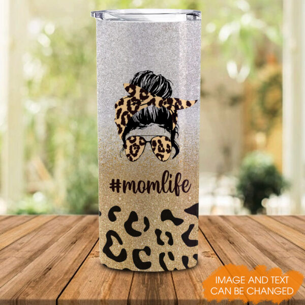 Mom Life And Kid Life Personalized Skinny Tumbler 5 YDC2202103