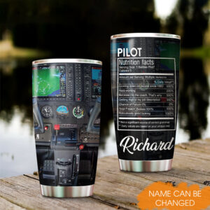 Pilot Funny Nutrition Facts Personalized Stainless Steel Tumbler YZG0402006 MK 2
