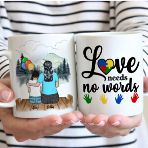 Love Needs No Words Personalized Mom And Daughter Personalized Mug