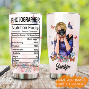Photographer Nutrition Fact Personalized Stainless Steel Tumbler