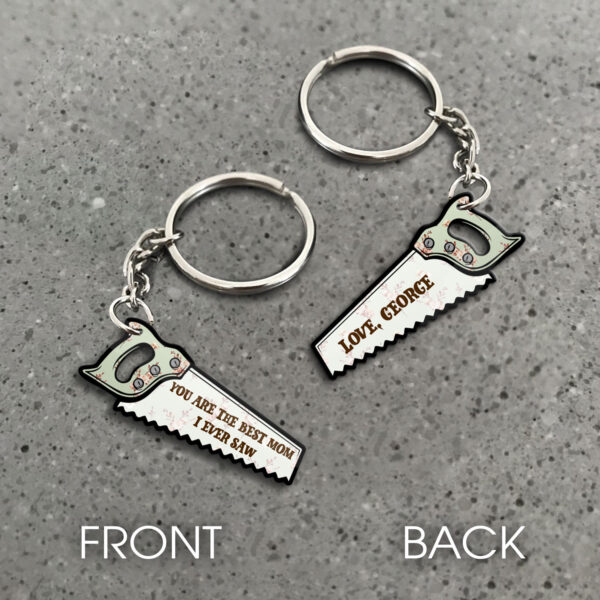 The Best Mom I Ever Saw Personalized Keychain