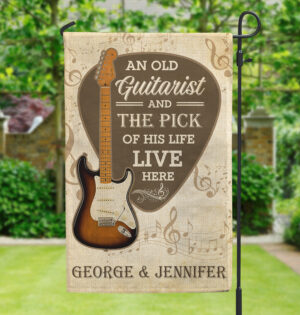 An Old Guitarist And Pick Of His Life Live Here Personalized Garden Flag
