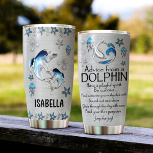 Advice From A Dolphin Personalized Stainless Steel Tumbler YDH03051013
